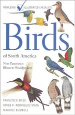 BIRDS OF SOUTH AMERICA, NON-PASSERINES: RHEAS TO WOODPECKERS