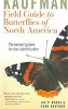 FIELD GUIDE TO BUTTERFLIES OF NORTH AMERICA